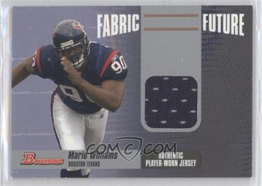 2006 Bowman Fabric of the Future #FF-MW - Mario Williams