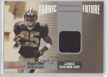 2006 Bowman Fabric of the Future #FF-RB - Reggie Bush