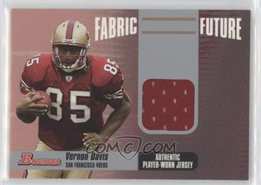 2006 Bowman Fabric of the Future #FF-VD - Vernon Davis