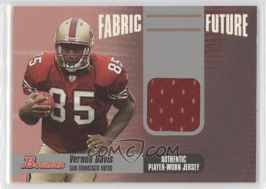 2006 Bowman Fabric of the Future #FF-VD - Vernon Davis