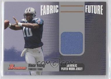 2006 Bowman Fabric of the Future #FF-VY - Vince Young