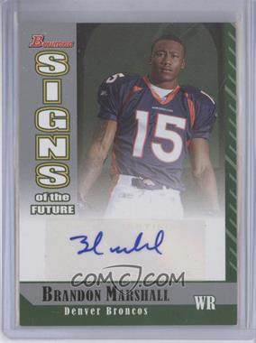 2006 Bowman Signs of the Future [Autographed] #SF-BM - Brandon Marshall