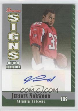 2006 Bowman Signs of the Future [Autographed] #SF-JN - Jerious Norwood
