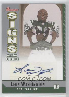 2006 Bowman Signs of the Future [Autographed] #SF-LW - Leon Washington