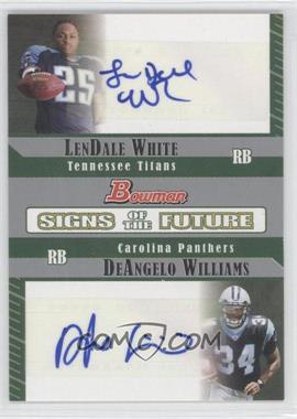 2006 Bowman Signs of the Future Dual #SFD-WW - LenDale White, DeAngelo Williams /50
