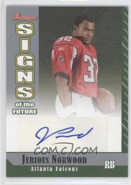 2006 Bowman Signs of the Future #SF-JN - Jerious Norwood