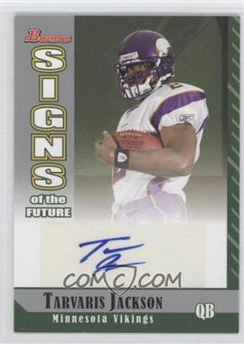 2006 Bowman Signs of the Future #SF-TJ - Tarvaris Jackson