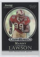Manny Lawson /25