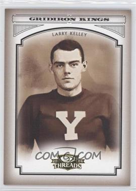 2006 Donruss Threads College Gridiron Kings #CGK-40 - Larry Kelley