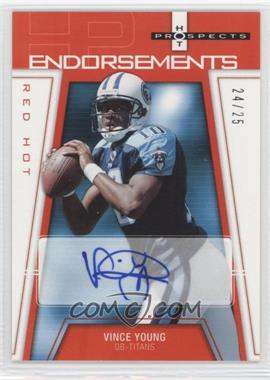 2006 Fleer Hot Prospects - Endorsements - Red Hot #HP-VY - Vince Young /25