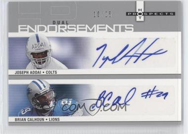 2006 Fleer Hot Prospects Dual Endorsements #HP2-AC - Joseph Addai, Brian Calhoun /25