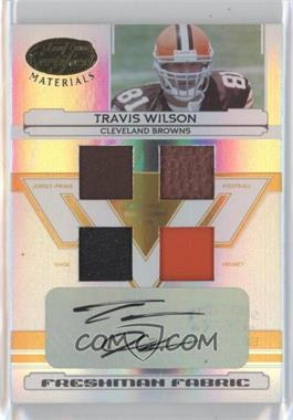 2006 Leaf Certified Materials Mirror Gold Materials [Memorabilia] #229 - Travis Wilson /25