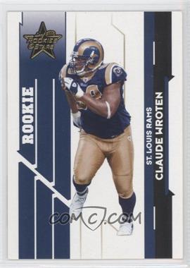 2006 Leaf Rookies & Stars - [Base] - Gold #104 - Claude Wroten /299