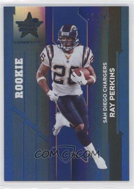 2006 Leaf Rookies & Stars Longevity - [Base] - Sapphire #126 - Ray Perkins /99