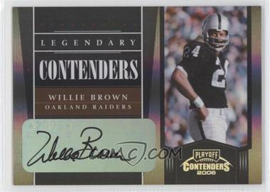 2006 Playoff Contenders - Legendary Contenders - Black Autographs [Autographed] #LC-26 - Willie Brown /100