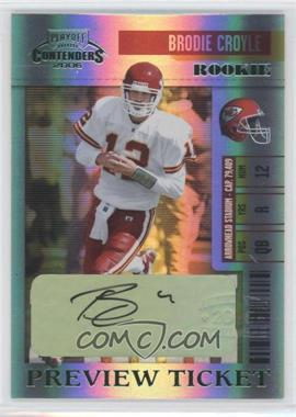 2006 Playoff Contenders - Preview Ticket #1 - Brodie Croyle /100