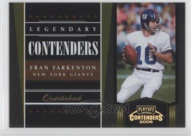 2006 Playoff Contenders [???] #LC-7 - Fran Tarkenton /250