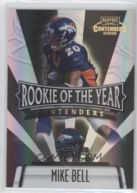 2006 Playoff Contenders [???] #ROY-16 - Mike Bell /100