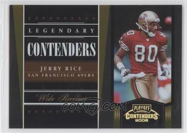 2006 Playoff Contenders Legendary Contenders Gold #LC-20 - Jerry Rice /250