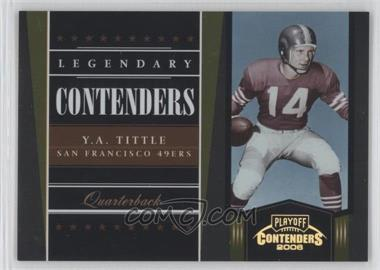 2006 Playoff Contenders Legendary Contenders Gold #LC-23 - Y.A. Tittle /250
