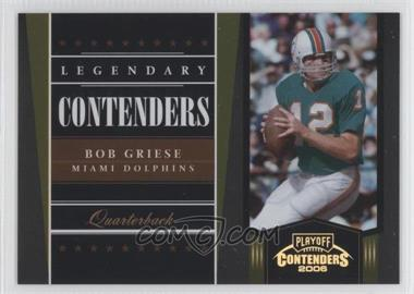 2006 Playoff Contenders Legendary Contenders Gold #LC-5 - Bob Griese /250