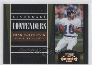 2006 Playoff Contenders Legendary Contenders Gold #LC-7 - Fran Tarkenton /250