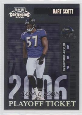2006 Playoff Contenders Playoff Ticket #102 - Bart Scott /199
