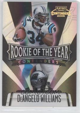 2006 Playoff Contenders Rookie of the Year Contenders Black #ROY-12 - DeAngelo Williams /100