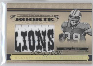 2006 Playoff National Treasures Rookie Jumbo Gold Material Prime [Memorabilia] #118 - Brian Calhoun /10