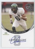 Demetrius Williams /200