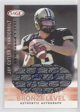 2006 SAGE - Autographs - Bronze Level #A14 - Jay Cutler /150