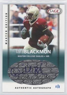 2006 SAGE [???] #A6 - Will Blackmon /1