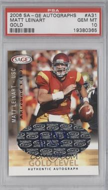 2006 SAGE Autographs Gold Level #A31 - Matt Leinart [PSA 10]