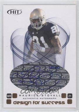2006 SAGE Hit Design for Success Autographs [Autographed] #D-25 - Maurice Stovall /100