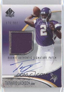 2006 SP Authentic - [Base] #255 - Tarvaris Jackson /999