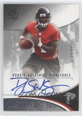 2006 SP Authentic #191 - D.J. Shockley /1175
