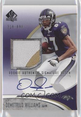 2006 SP Authentic #233 - Demetrius Williams /999
