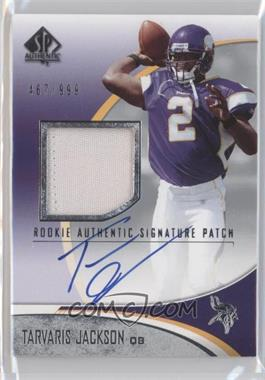 2006 SP Authentic #255 - Tarvaris Jackson /999