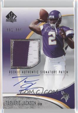 2006 SP Authentic #255 - Tarvaris Jackson /999
