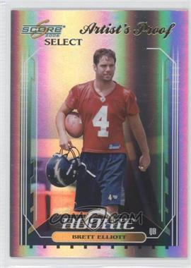 2006 Score Select Artist's Proof #408 - Brett Elliott /32