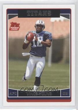 2006 Topps - Tennessee Titans #TEN11 - Vince Young
