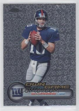 2006 Topps Chrome - Own the Game #OTG15 - Eli Manning