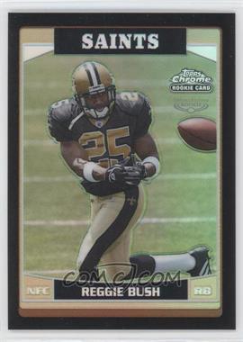 2006 Topps Chrome Black Refractor #221 - Reggie Bush /199