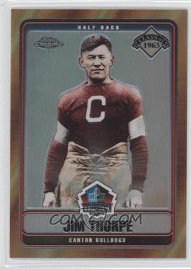 2006 Topps Chrome Hall of Fame Refractor #HOFT-JT - Jim Thorpe /100