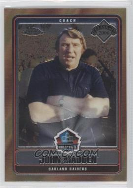 2006 Topps Chrome Hall of Fame #HOFT-JM - John Madden