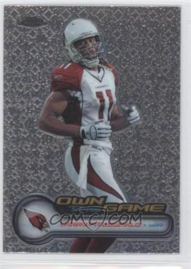 2006 Topps Chrome Own the Game #OTG14 - Larry Fitzgerald