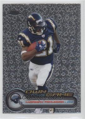 2006 Topps Chrome Own the Game #OTG21 - LaDainian Tomlinson