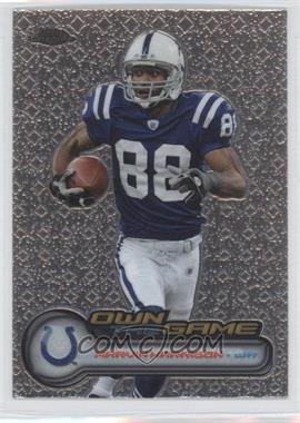 2006 Topps Chrome Own the Game #OTG22 - Marvin Harrison