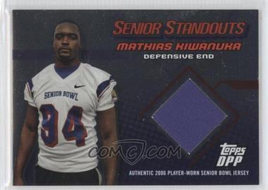 2006 Topps Draft Pick & Prospects Senior Standouts Relics Silver Foil #SS-MK - Mathias Kiwanuka /50
