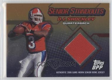 2006 Topps Draft Picks & Prospects Senior Standouts Relics Gold Foil #N/A - D.J. Shockley /10